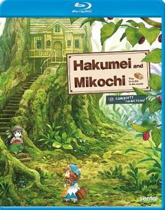 Hakumei and Mikochi, tiny little life in the woods. Complete collection! cover image