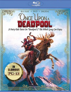Once upon a Deadpool [Blu-ray + DVD combo] cover image