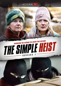 The simple heist. Series 1 cover image