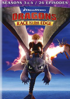 Dragons. Race to the edge. Seasons 3 & 4 cover image
