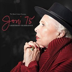 Joni 75 a birthday celebration cover image
