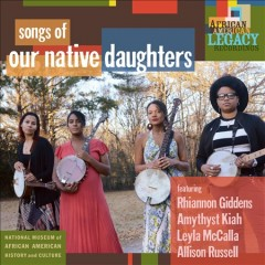 Songs of our native daughters cover image