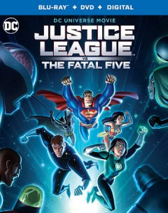 Justice League vs. The Fatal Five [Blu-ray + DVD combo] cover image