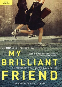 My brilliant friend. The complete first season cover image