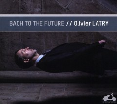Bach to the future cover image