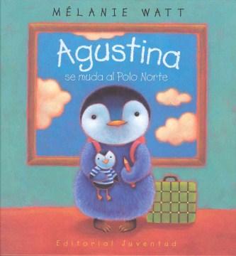 Agustina : se muda al Polo Norte cover image