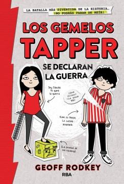 Los gemelos Tapper se declaran la guerra cover image