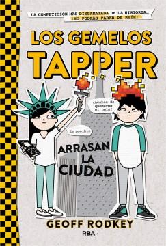 Los gemelos Tapper arrasan la ciudad cover image
