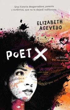 Poet X : una novela cover image
