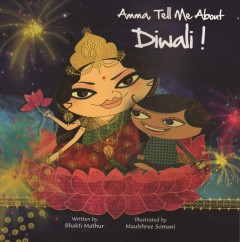 Amma, tell me about Diwali! cover image