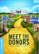 Meet the donors : does money talk?