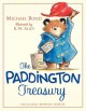 The Paddington treasury : six classic bedtime stories about the bear from Peru