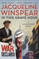In this grave hour : a Maisie Dobbs novel