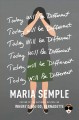 Today will be different : a novel