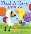 Duck & Goose, let's dance! [board book]