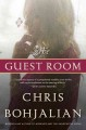 The guest room : a novel