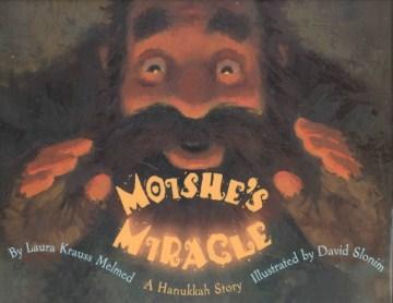 Moishe's miracle : a Hanukkah story