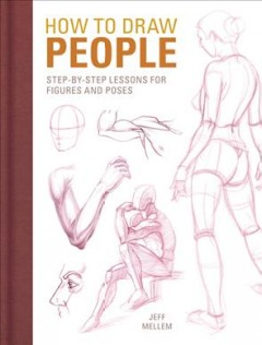 How to draw people : step-by-step lessons for figures and poses