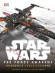 Star Wars, the force awakens : incredible cross-sections