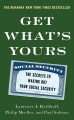 Get what's yours : the secrets to maxing out your social security