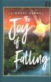 The joy of falling : a novel