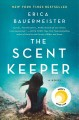 cover image of 'The Scent Keeper'