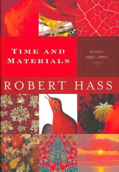 Cover art for Time and materials : poems, 1997-2005