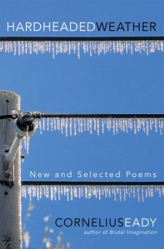 Cover art for Hardheaded weather : new and selected poems