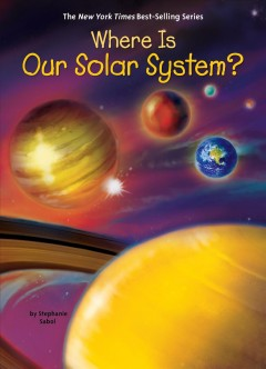 Cover art for Where Is Our Solar System?.