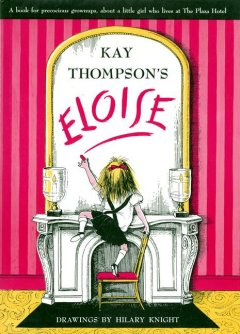 Cover art for Kay Thompson's Eloise