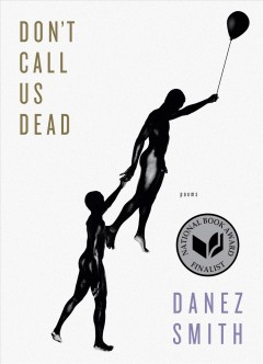 Cover art for Don't call us dead : poems