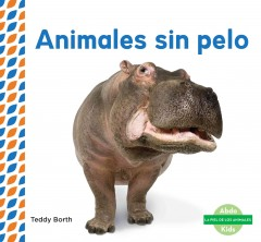 Cover art for ANIMALES SIN PELO = HAIRLESS ANIMALS.