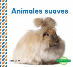 Cover art for ANIMALES SUAVES = SOFT & FLUFFY ANIMALS.