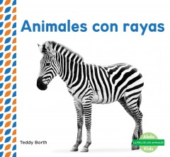 Cover art for ANIMALES CON RAYAS = STRIPED ANIMALS.
