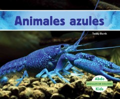 Cover art for ANIMALES AZULES  = BLUE ANIMALS.