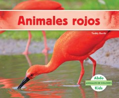 Cover art for ANIMALES ROJOS = RED ANIMALS.