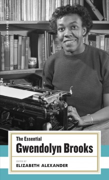 Cover art for The essential Gwendolyn Brooks