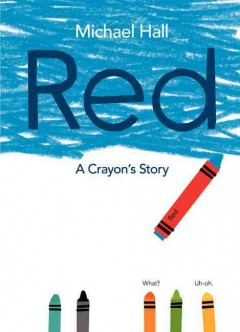 Cover art for Red : a crayon's story