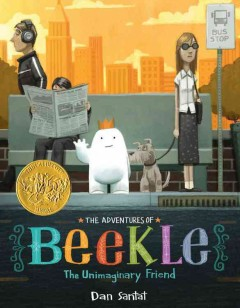 Cover art for The adventures of Beekle : the unimaginary friend