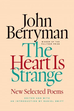 Cover art for The heart is strange : new selected poems