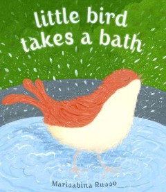 Cover art for Little Bird takes a bath