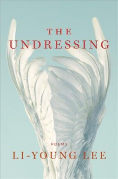 Cover art for The undressing : poems