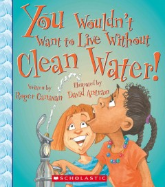 Cover art for You wouldn't want to live without clean water!