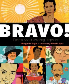 Cover art for Bravo! : poems about amazing Hispanics