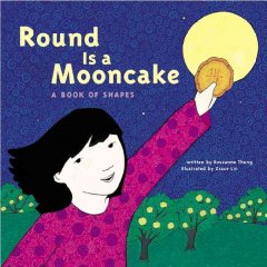 Cover art for Round is a mooncake : a book of shapes