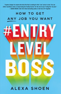 Cover art for #EntryLevelBoss : how to get any job you want
