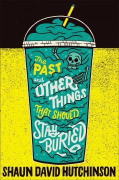 Cover art for The Past and Other Things That Should Stay Buried