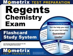 Cover art for Regents Chemistry Exam Flashcard Study System : Regents Test Practice Questions & Review for the New York Regents Examinations.