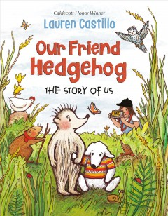 Cover art for Our friend hedgehog / The Story of Us