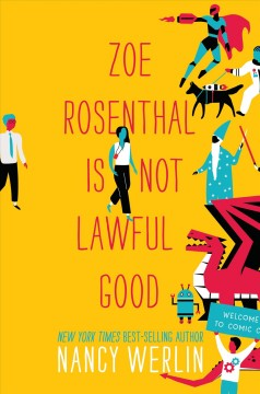 Cover art for Zoe Rosenthal Is Not Lawful Good
